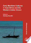 Early Maritime Cultures In East Africa And The Western Indian Ocean