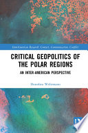 Critical Geopolitics of the Polar Regions