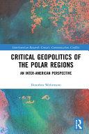 Critical Geopolitics of the Polar Regions [Pdf/ePub] eBook