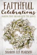Faithful Celebrations