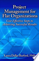 Project Management for Flat Organizations Book