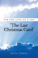 For the Love of a Son ''The Last Christmas Card''
