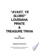 Avast, Ye Slobs!