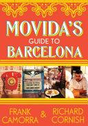 Movida s Guide to Barcelona
