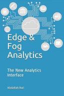 Edge and Fog Analytics