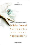 Proceedings of the 7th IEEE International Workshop on Cellular Neural Networks and Their Applications