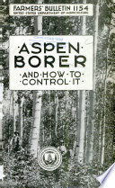 The Aspen Borer and how to Control it Book