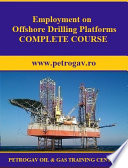Employment on Offshore Drilling Platforms COMPLETE COURSE