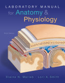 Laboratory Manual for Anatomy   Physiology Book