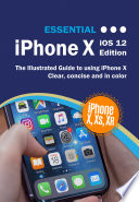 Iphone Xs Guide The Ultimate Guide To Iphone Xs Iphone Xs Max Ios 12 [Pdf/ePub] eBook