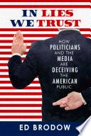 In Lies We Trust
