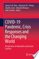 COVID 19 Pandemic  Crisis Responses and the Changing World