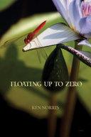 Floating Up To Zero
