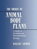The Origin of Animal Body Plans