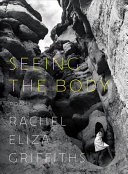 link to Seeing the body : poems in the TCC library catalog