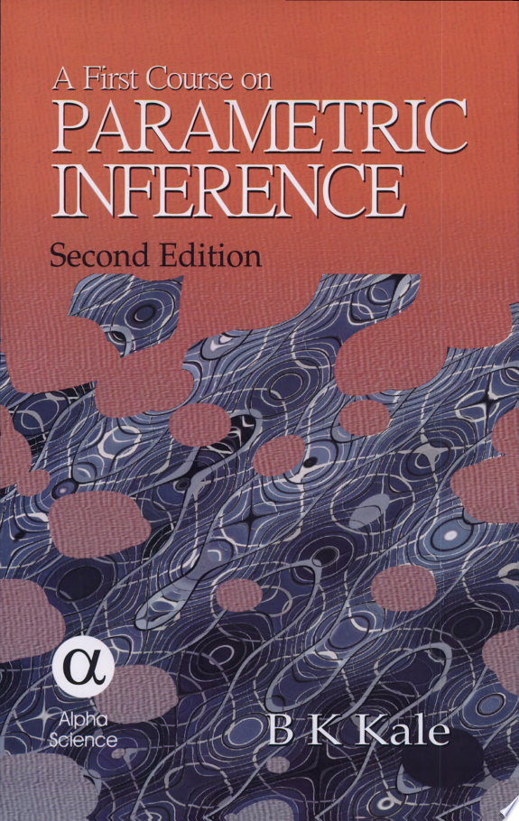 A First Course on Parametric Inference