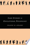 Case Studies in Educational Psychology Book