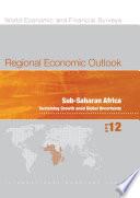 Regional Economic Outlook, April 2012, Sub-Saharan Africa