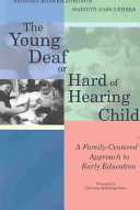 The Young Deaf Or Hard Of Hearing Child