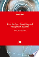 Face Analysis  Modeling and Recognition Systems
