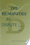The Humanities in Dispute