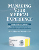 Managing Your Medical Experience