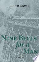 Nine Bells for a Man