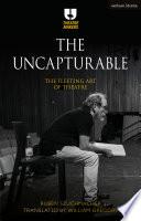 The Uncapturable