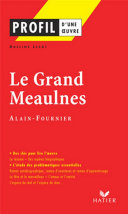 Pdf Profil - Alain-Fournier : Le Grand Meaulnes Telecharger