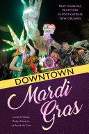 Downtown Mardi Gras