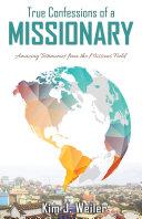 True Confessions of a Missionary [Pdf/ePub] eBook