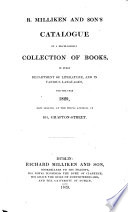 Catalogue of a Miscellaneous Collection of Books  in Every Department of Literature  and in Various Languages  for the Year 1829