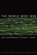 The World Wide Web and Contemporary Cultural Theory Pdf/ePub eBook