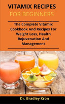Vitamix Recipes For Beginners Book
