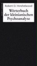 Wörterbuch der kleinianischen Psychoanalyse