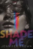 Shade Me Pdf