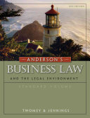Anderson's Business Law and the Legal Environment, Standard Volume