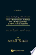 Prospects For Li ion Batteries And Emerging Energy Electrochemical Systems