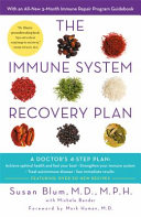 Immune System Recovery Plan by Susan Blum