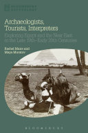 Archaeologists, Tourists, Interpreters [Pdf/ePub] eBook
