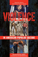 Pdf Violence in American Popular Culture [2 volumes] Telecharger