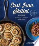 The Cast Iron Skillet Cookbook  2nd Edition Book PDF