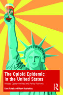 The Opioid Epidemic in the United States
