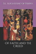 Of Faith and the Creed Book