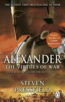 Alexander  The Virtues Of War