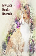 My Cat s Health Records  Cat Vaccination Record Book  Cat Immunization Log  Shots Record Card  Kitten Vaccine Book  Vaccine Book Record  Cats M