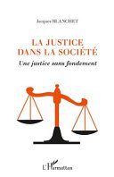 La justice dans la société
