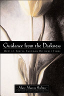 Guidance from the Darkness
