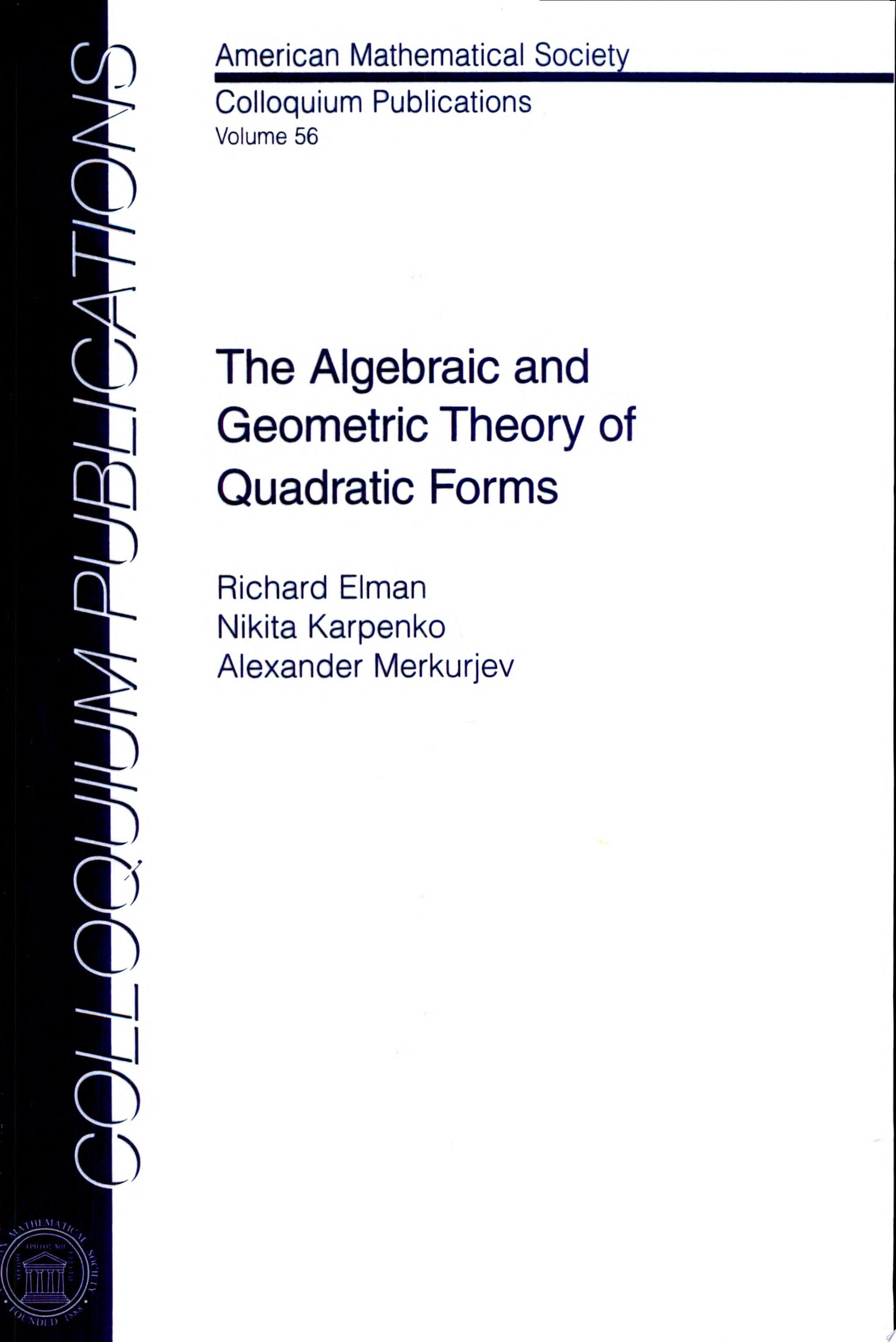 The Algebraic and Geometric Theory of Quadratic Forms