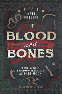 Of Blood and Bones ebook